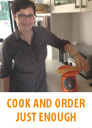 Tips - Cook And Order Just Enough